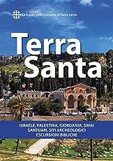 Terra Santa (II ed.): Guida francescana per pellegrini e viaggiatori