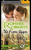 The Fixer Upper: A sweet & sassy romance! (Poet, Oregon Book 1) (English Edition)