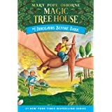 Dinosaurs Before Dark: Magic Tree House, Book 1