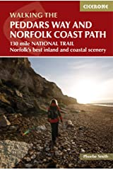 The Peddars Way and Norfolk Coast path: 130 mile national trail - Norfolk's best inland and coastal scenery (British Long Distance) Paperback