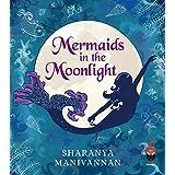 Mermaids In The Moonlight
