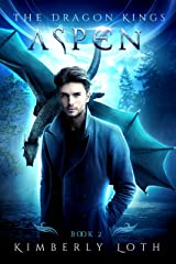 Aspen (The Dragon Kings Book 2) Kindle Edition