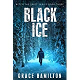 Black Ice (After the Shift Series Book 3)