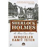 Sherlock Holmes - Gerçekler Kanıt İster