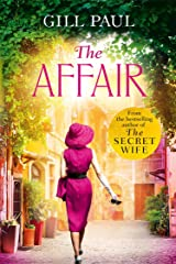 The Affair: An enthralling story of love and passion and Hollywood glamour Kindle Edition