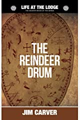 The Reindeer Drum (Life at the Lodge Book 7) Kindle Edition