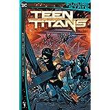 Future State (2021-) #1: Teen Titans
