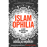 Islamophilia: A Very Metropolitan Malady (English Edition)