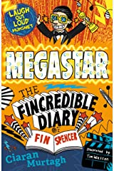 Megastar (The Fincredible Diary of Fin Spencer) Paperback