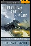 Hutchins Creek Cache (English Edition)