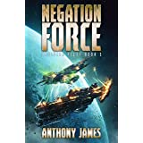 Negation Force (Obsidiar Fleet Book 1)