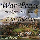 War and Peace, Book 05: 1806-1807 by Leo Tolstoy FREE