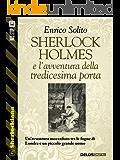 Sherlock Holmes e l'avventura della tredicesima porta (Sherlockiana Vol. 13)