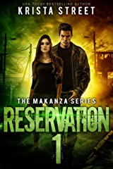 Reservation 1: The Makanza Series Book 2 Kindle Edition
