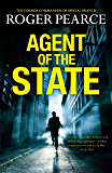Agent of the State: A groundbreaking new thriller by the former commander of special branch (John Kerr Book 1)