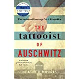 The Tattooist of Auschwitz: the heartbreaking and unforgettable bestseller (English Edition)