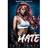 HATE: An enemies to lovers reverse harem romance (Madison Kate Book 1) (English Edition)