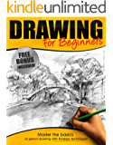 Drawing:: Drawing for Beginners - Master the Basics of Pencil Drawing With Timeless Techniques In 7 days (How To Draw, Drawing Books, Sketching, Drawing Tips, Pencil Drawing)