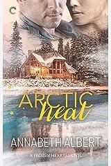 Arctic Heat: A Gay Romance (Frozen Hearts Book 3) Kindle Edition