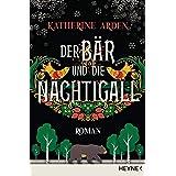 Der Bär und die Nachtigall: Roman (Winternacht-Trilogie 1) (German Edition)