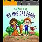 My Magical Foods (The Magic of Me Series Book 5)