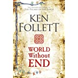 World Without End (The Kingsbridge Novels Book 2) (English Edition)