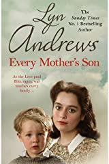 Every Mother's Son: As the Liverpool Blitz rages, war touches every family… Kindle Edition