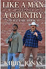 Like a Man Without a Country (Savage Law Book 4) Kindle Edition