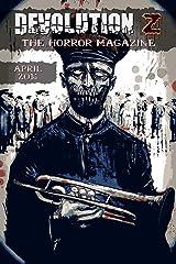 Devolution Z: The Horror Magazine April 2016 Kindle Edition