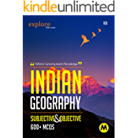 INDIAN GEOGRAPHY SUBJECTIVE AND OBJECTIVE: Useful for UPSC, CSAT, PSC, CDS, NDA/NA, SSC, Railway, Banking, State…