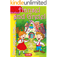 Hansel and Gretel: Tales and Stories for Children (Once Upon a Time… Book 6)