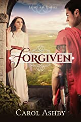 Forgiven (Light in the Empire) Kindle Edition