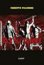 Io e gli zombie: Volume 4