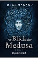 Der Blick der Medusa - Ein Abenteuer von Jaime Azcárate (German Edition) Versión Kindle