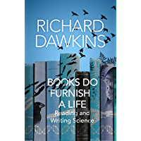 Books do Furnish a Life: An electrifying celebration of science writing (English Edition)
