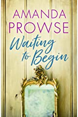 Waiting to Begin Kindle Edition