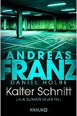Kalter Schnitt: Julia Durants neuer Fall (Julia Durant ermittelt 17) Kindle Ausgabe