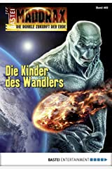 Maddrax - Folge 465: Die Kinder des Wandlers Kindle Ausgabe