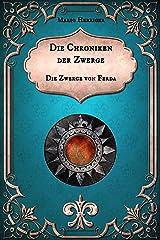 Die Chroniken der Zwerge: Die Zwerge von Ferda Kindle Ausgabe