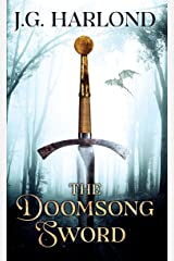 The Doomsong Sword Kindle Edition