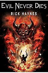 EVIL NEVER DIES (MAXILLA TALES, #1) Kindle Edition