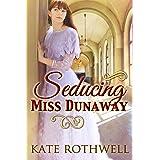 Seducing Miss Dunaway (a Victorian Romance)