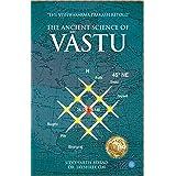 Ancient Science of Vastu: The Vishwakarma Prakash Retold