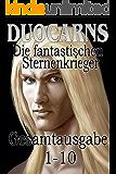 Duocarns - Die fantastischen Sternenkrieger Gesamtausgabe 1-10