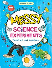 Messy Science Experiments (Fun With Science)