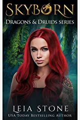 Skyborn (Dragons and Druids Book 1) Kindle Edition