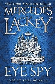 Eye Spy (Family Spies) (English Edition)