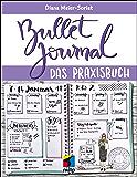 Bullet Journal: Das Praxisbuch (mitp Business)