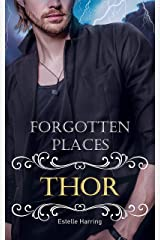 Forgotten Places: Thor Kindle Ausgabe
