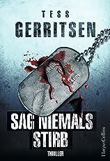 Sag niemals stirb: Kriminalroman